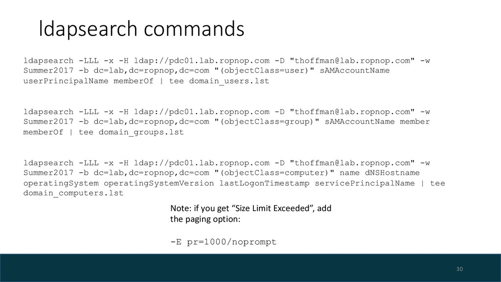 ldapsearch commands 30 ldapsearch -LLL -x -H ld...