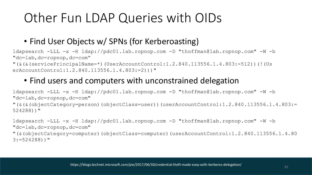 Other Fun LDAP Queries with OIDs • Find User Ob...