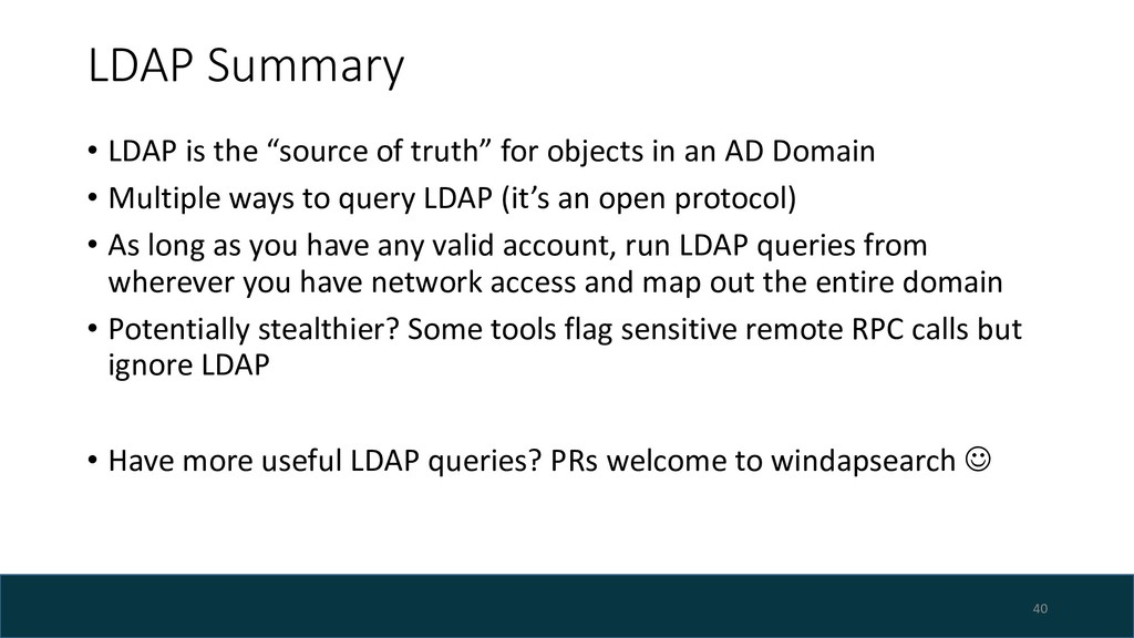 "LDAP Summary • LDAP is the ""source of truth"" fo..."