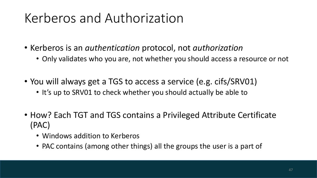 Kerberos and Authorization • Kerberos is an aut...