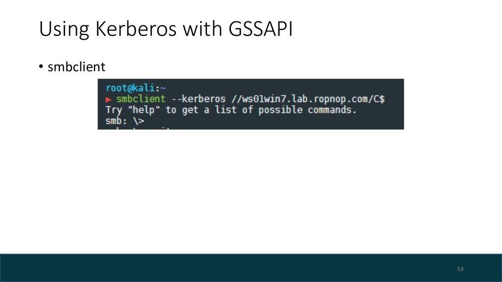 Using Kerberos with GSSAPI • smbclient 53