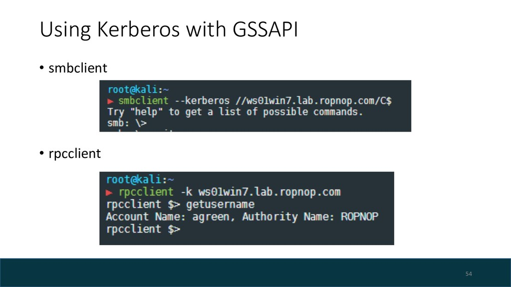 Using Kerberos with GSSAPI • smbclient • rpccli...