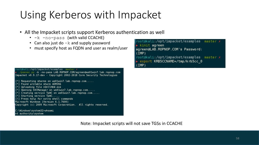 Using Kerberos with Impacket 58 Note: Impacket ...