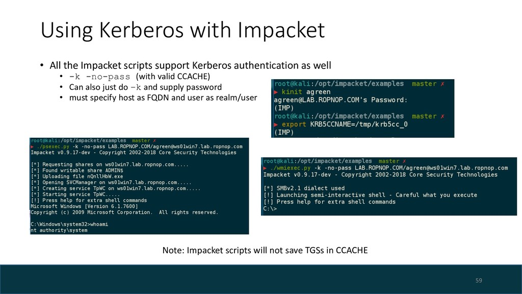 Using Kerberos with Impacket 59 Note: Impacket ...