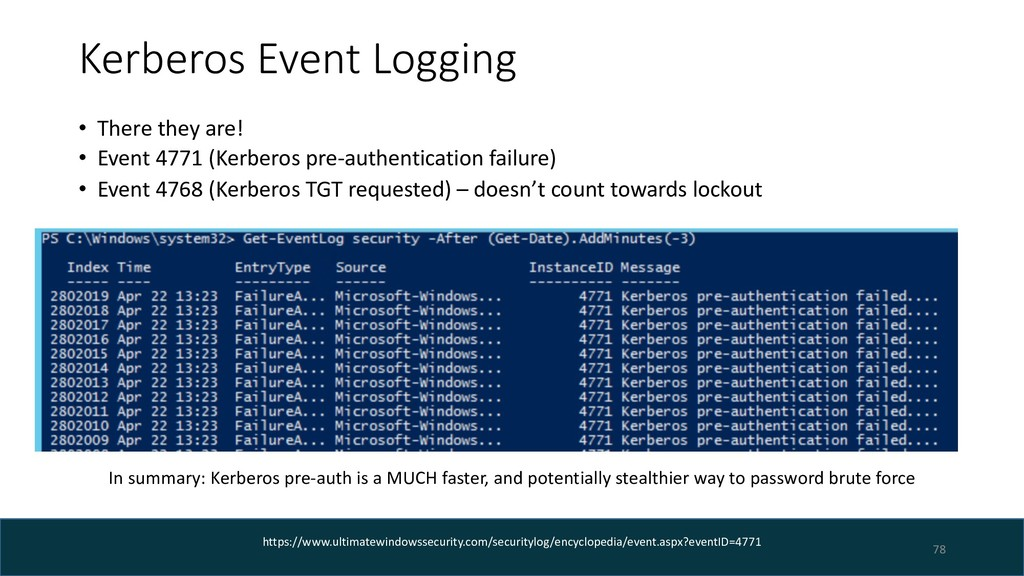 Kerberos Event Logging • There they are! • Even...