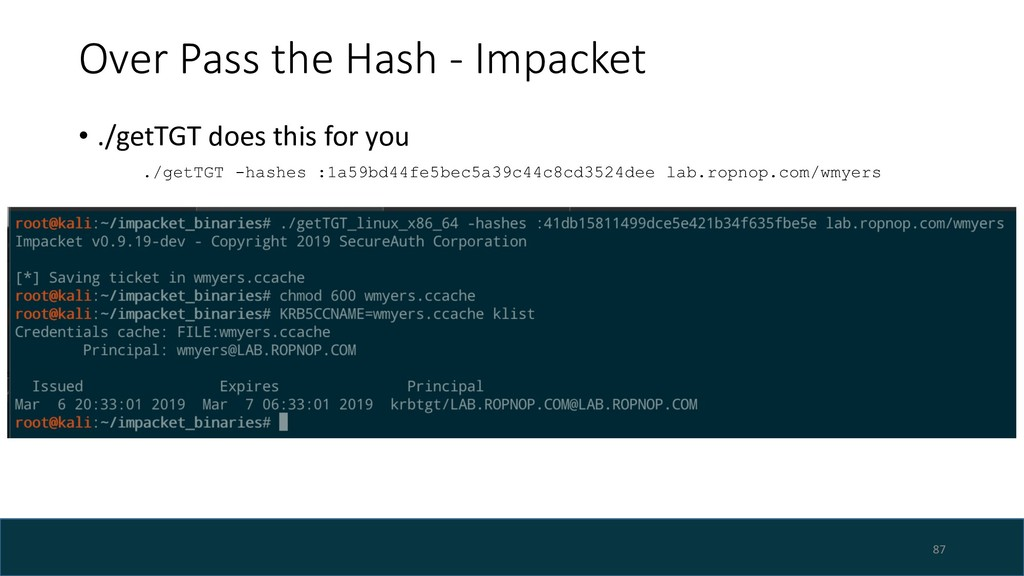 Over Pass the Hash - Impacket • ./getTGT does t...