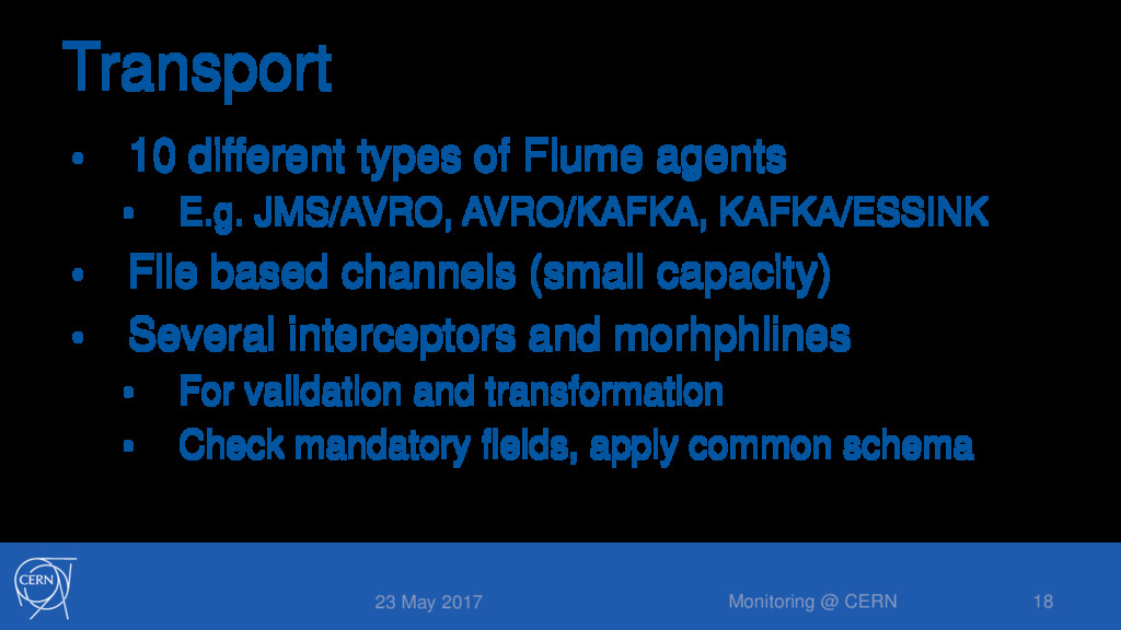Transport • 10 different types of Flume agents ...