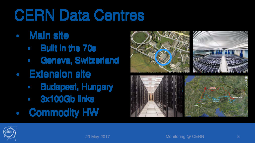 CERN Data Centres • Main site • Built in the 70...