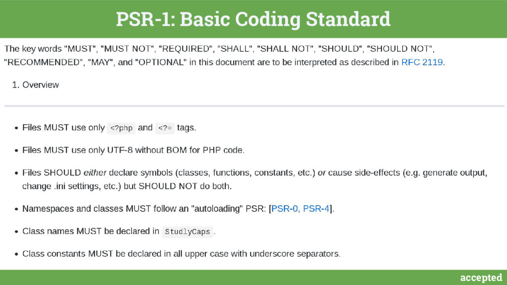 accepted PSR-1: Basic Coding Standard