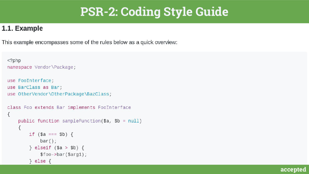 accepted PSR-2: Coding Style Guide
