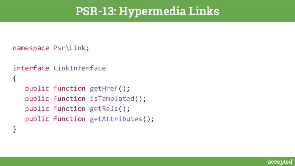 accepted PSR-13: Hypermedia Links namespace Psr...