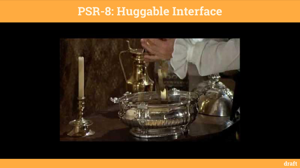 PSR-8: Huggable Interface draft