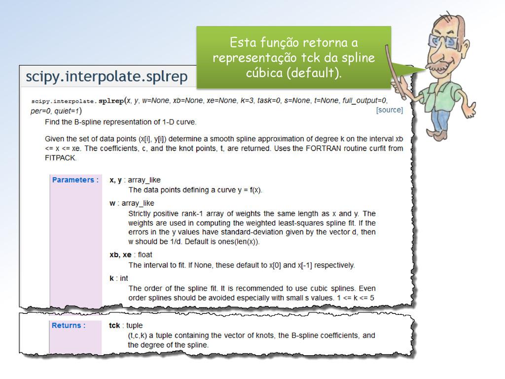 Esta função retorna a representação tck da spli...