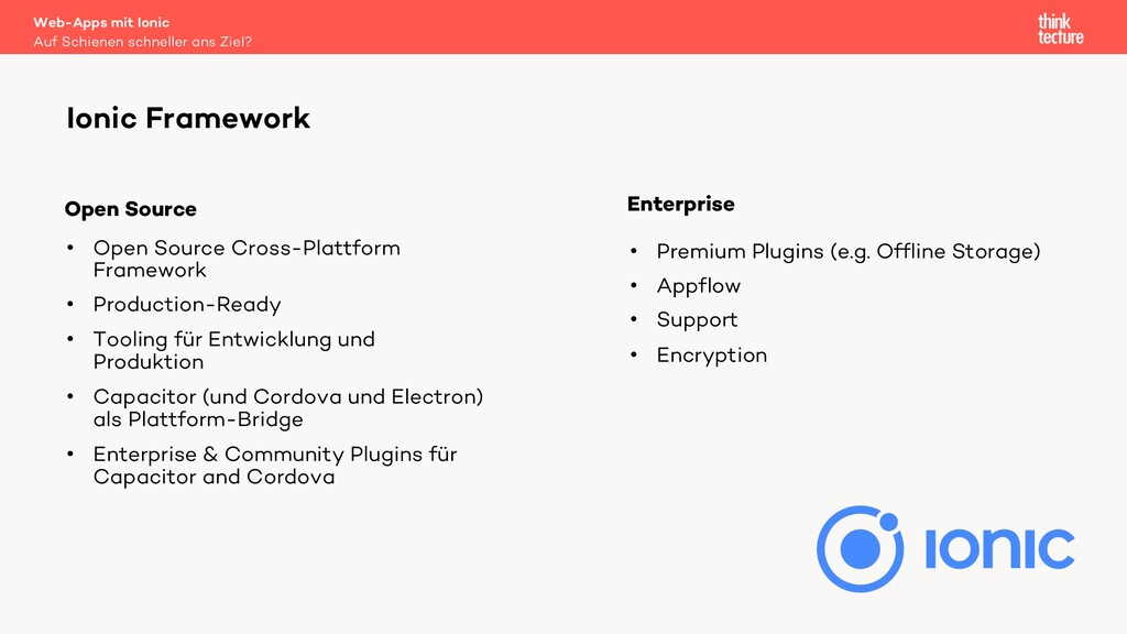 • Open Source Cross-Plattform Framework • Produ...