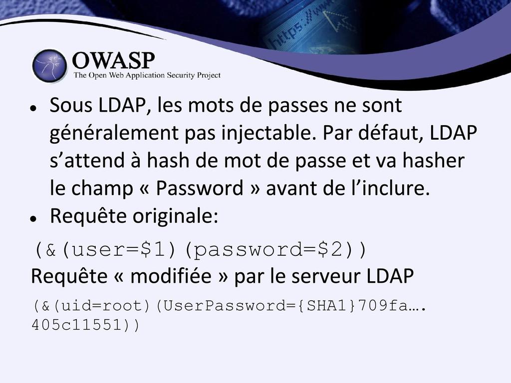 ● ● (&(user=$1)(password=$2)) (&(uid=root)(User...