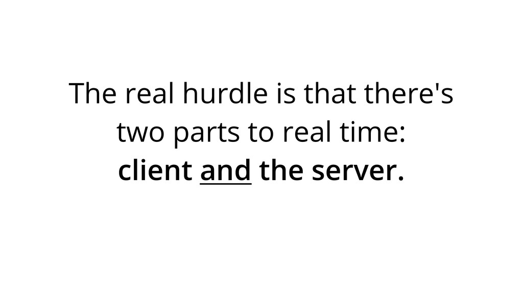 The real hurdle is that there's two parts to re...