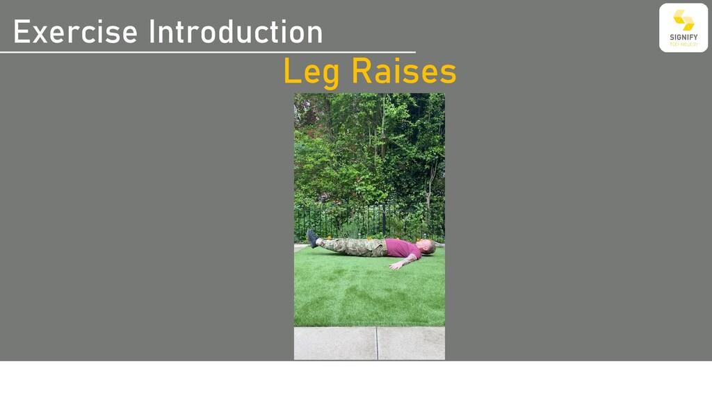 Exercise Introduction Leg Raises