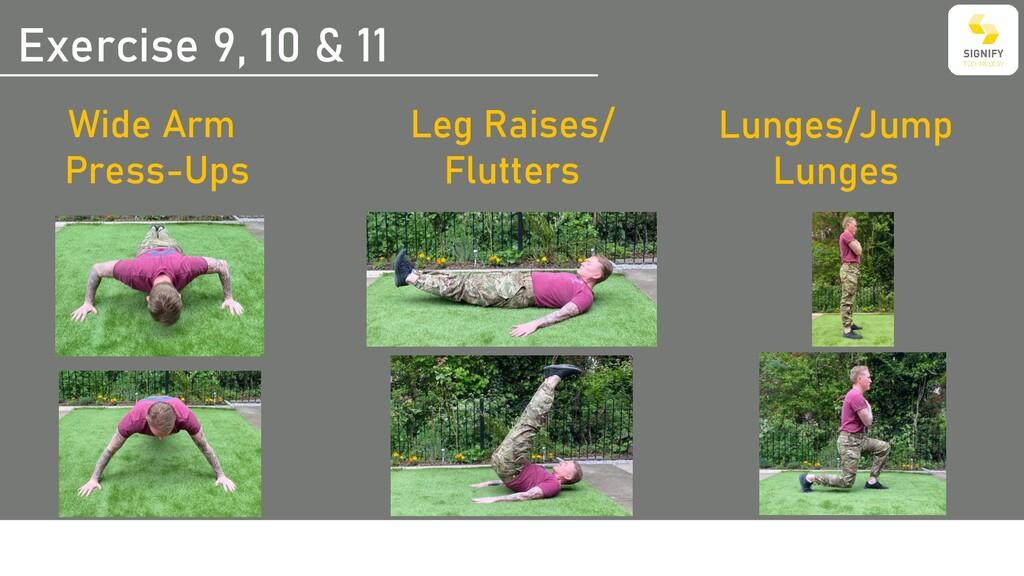 Exercise 9, 10 & 11 Leg Raises/ Flutters Lunges...