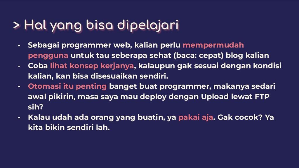 > Hal yang bisa dipelajari - Sebagai programmer...