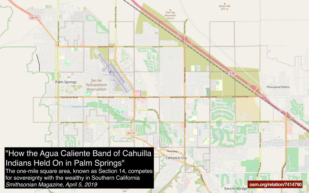 "osm.org/relation/7414790 ""How the Agua Caliente..."
