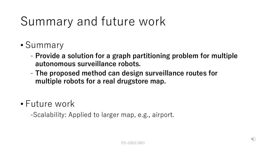 Summary and future work • Summary - Provide a s...