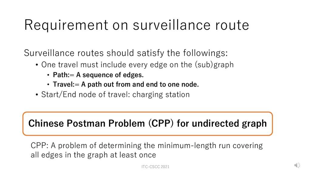 Requirement on surveillance route Surveillance ...