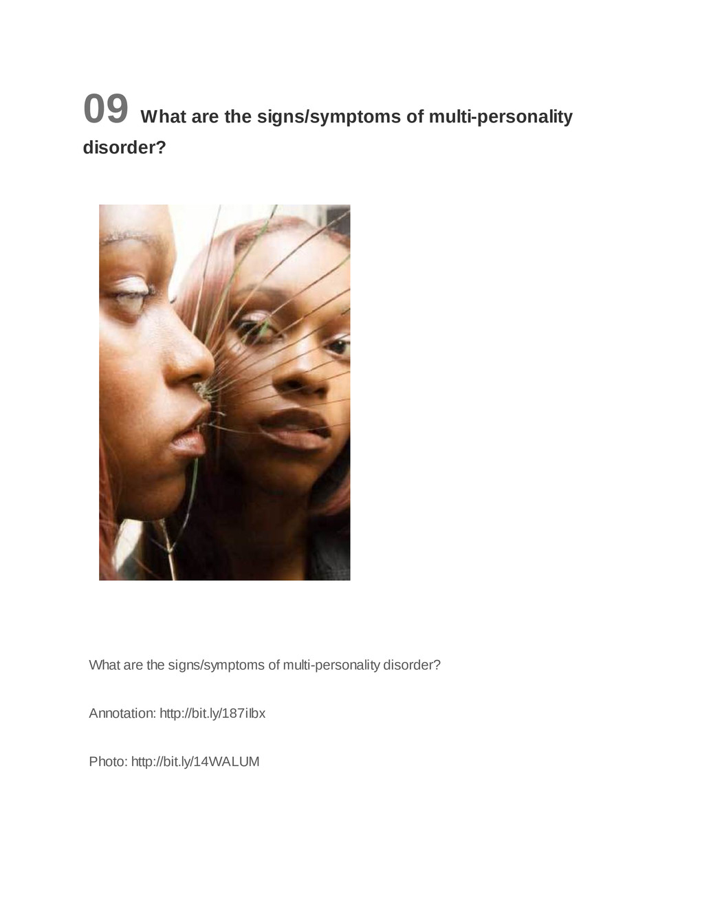 09 What are the signs/symptoms of multi-persona...