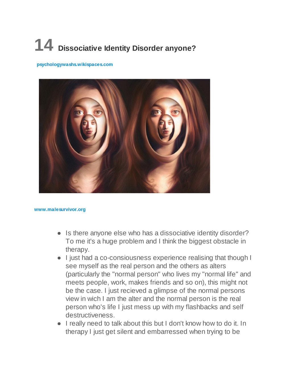 14 Dissociative Identity Disorder anyone? psych...