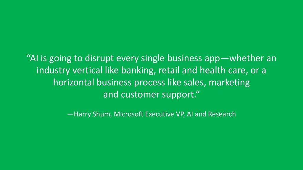 """""""AI is going to disrupt every single business a..."""
