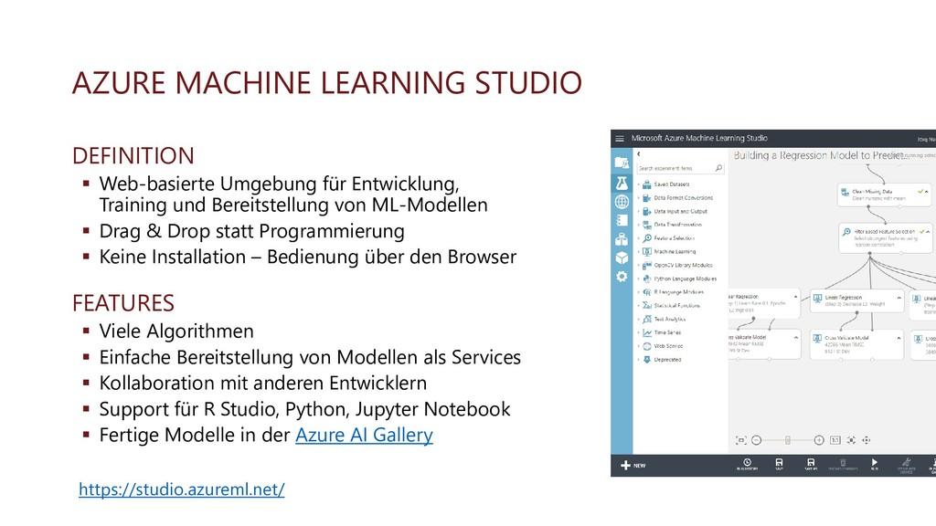 AZURE MACHINE LEARNING STUDIO DEFINITION ▪ Web-...
