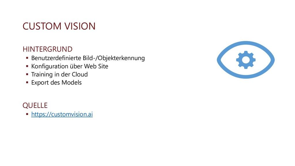 CUSTOM VISION HINTERGRUND ▪ Benutzerdefinierte ...