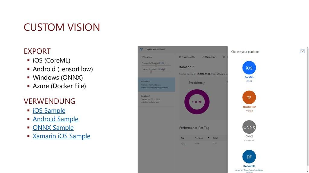 CUSTOM VISION EXPORT ▪ iOS (CoreML) ▪ Android (...