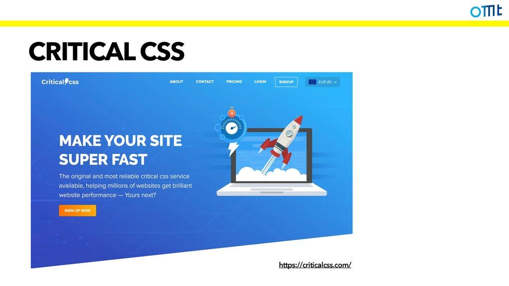 CRITICAL CSS https://criticalcss.com/
