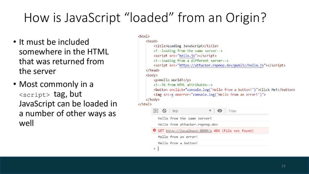"How is JavaScript ""loaded"" from an Origin? • It..."
