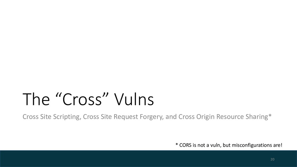 "The ""Cross"" Vulns Cross Site Scripting, Cross S..."