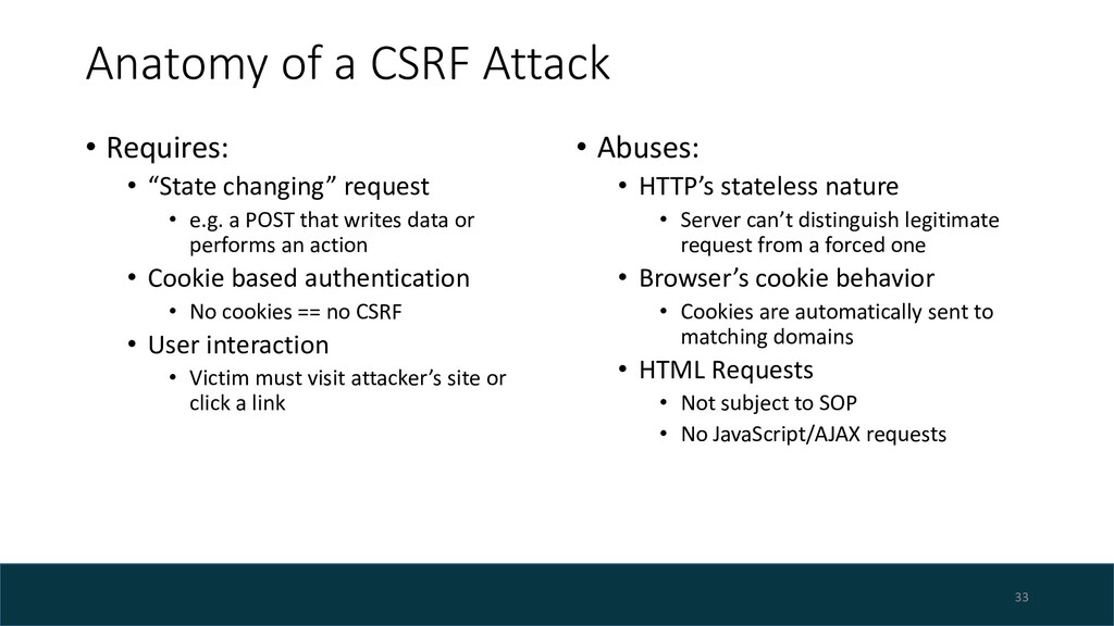 "Anatomy of a CSRF Attack • Requires: • ""State c..."