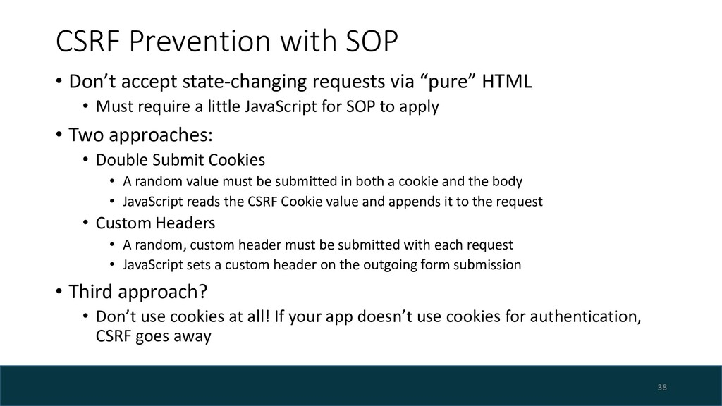 CSRF Prevention with SOP • Don't accept state-c...