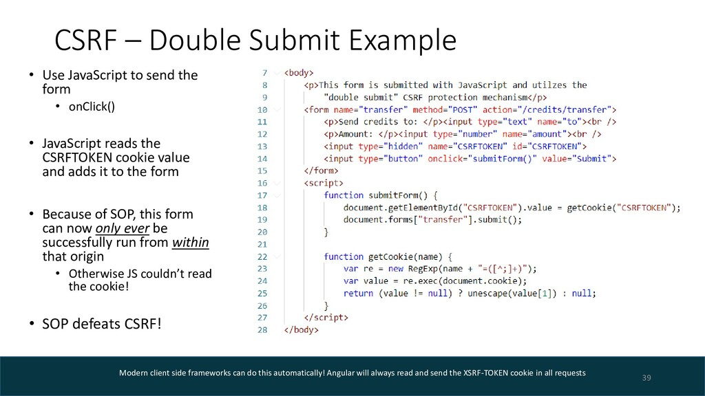 CSRF – Double Submit Example • Use JavaScript t...