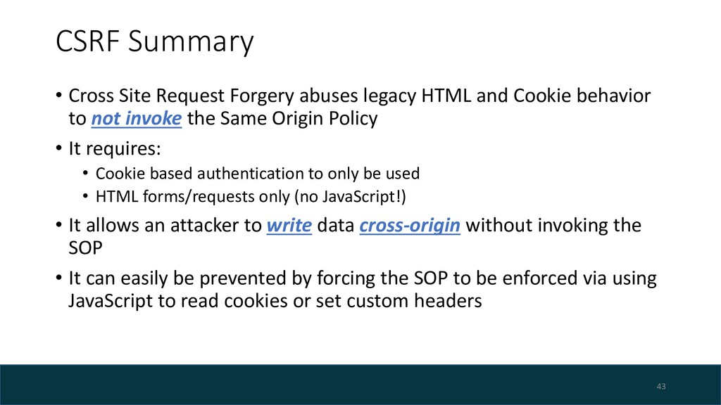 CSRF Summary • Cross Site Request Forgery abuse...
