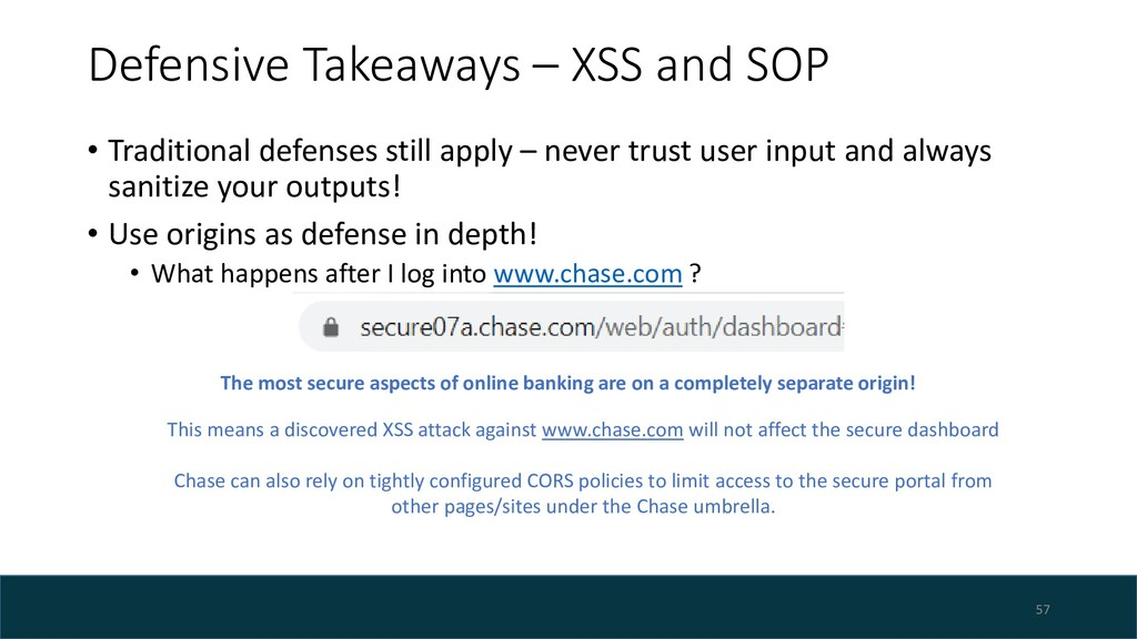 Defensive Takeaways – XSS and SOP • Traditional...