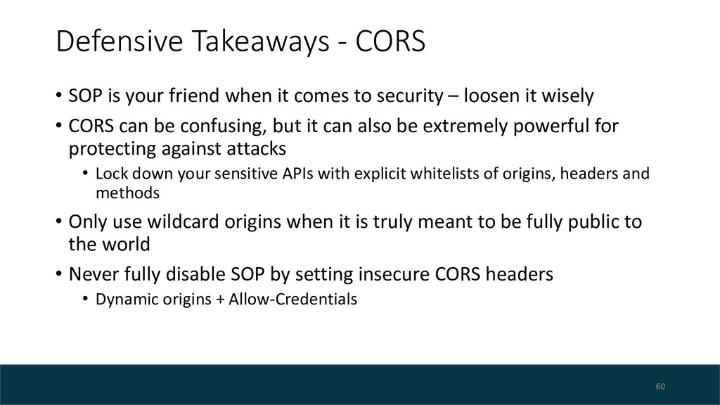 Defensive Takeaways - CORS • SOP is your friend...