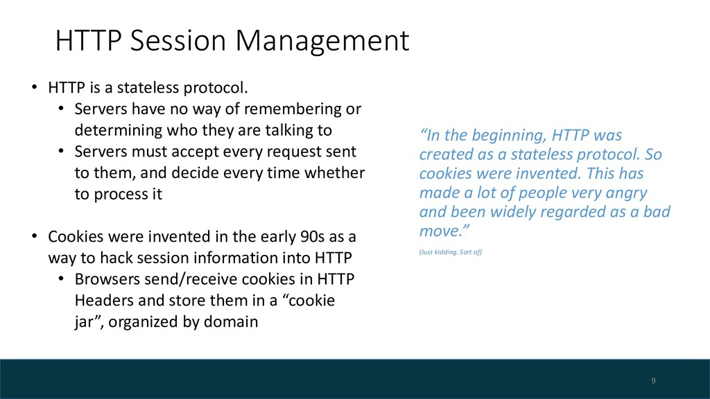 "HTTP Session Management ""In the beginning, HTTP..."