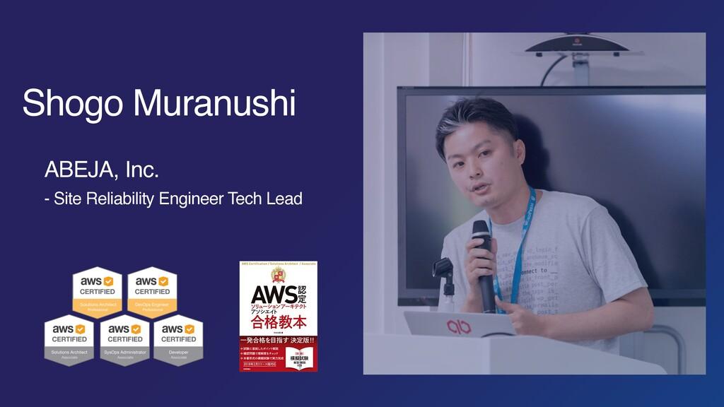 Shogo Muranushi ABEJA, Inc. - Site Reliability ...