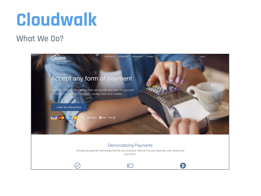 Cloudwalk What We Do?