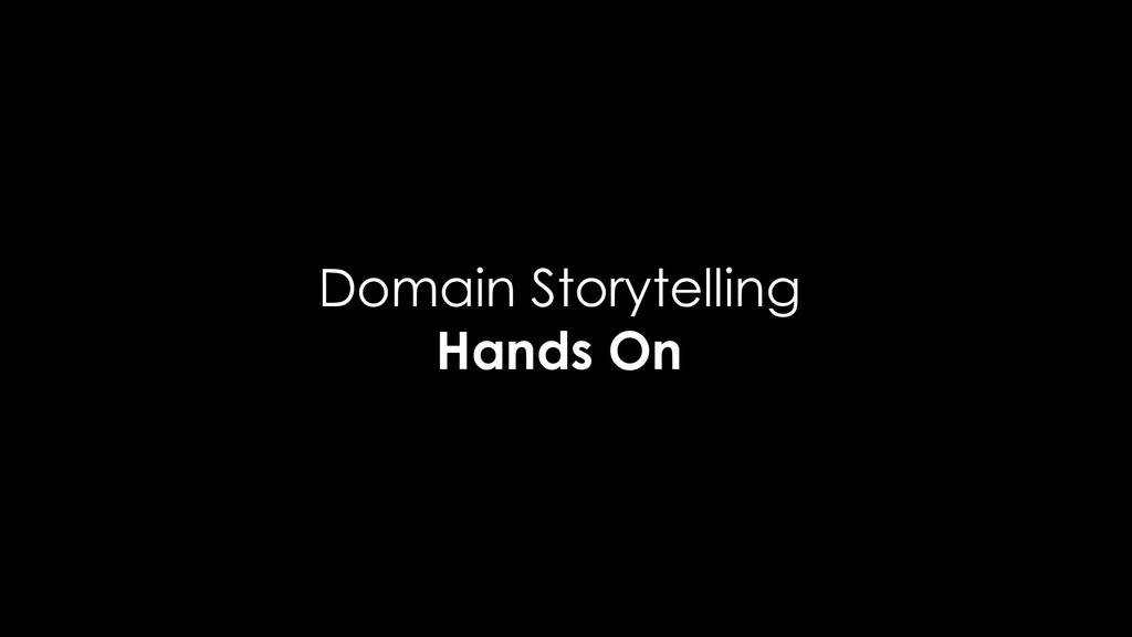 Domain Storytelling Hands On