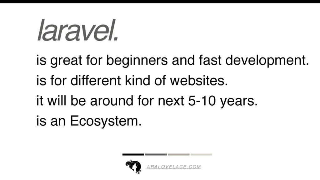 ARALOVELACE.COM laravel. is great for beginners...