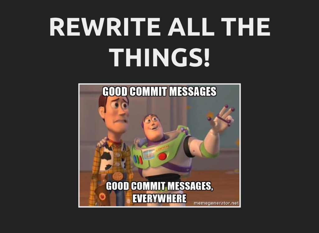 REWRITE ALL THE THINGS!