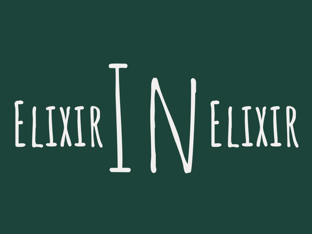 InElixir Elixir