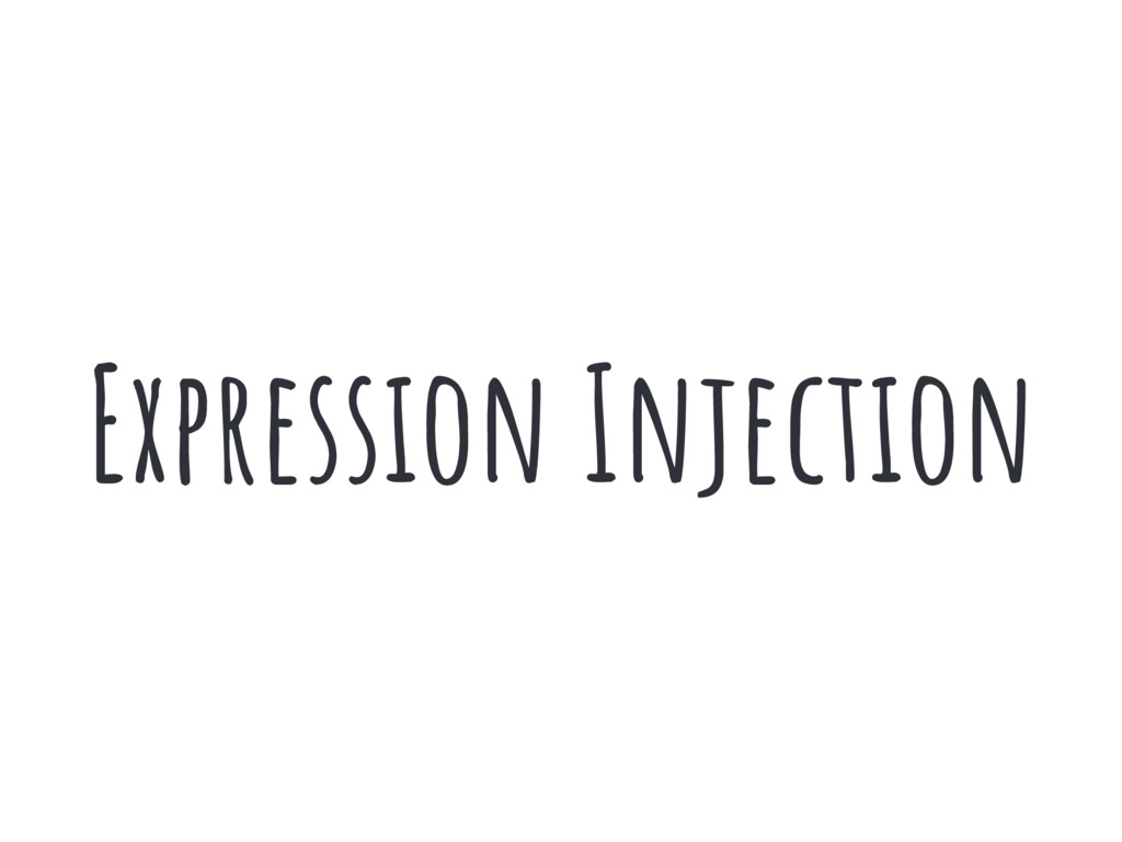Expression Injection